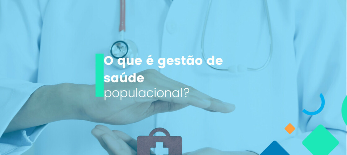 gestão de saúde populacional
